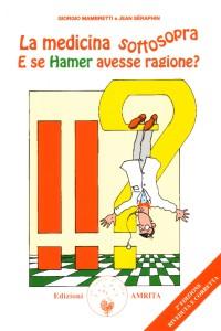 La medicina sottosopra di Hamer